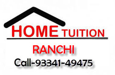 Ranchi Home Tutor